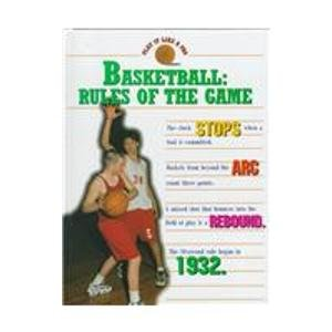Basketball: Rules of the Game (Play It Like a Pro) por Bryant Lloyd