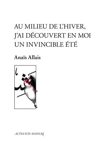 Au milieu de l'hiver, j'ai découvert en moi un invincible été (Le Théâtre d'Actes Sud-Papiers)