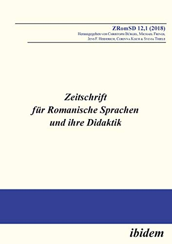 Zeitschrift für Romanische Sprachen und ihre Didaktik: Heft 12.1