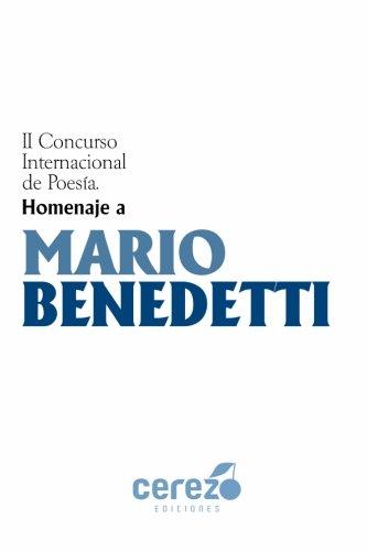 II Concurso Internacional De Poesia Homenaje a Mario Benedetti por Varios Autores