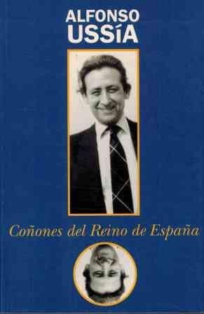Coñones del reino de España por Alfonso Ussia