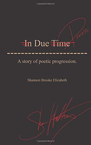 Due Process: A story of poetic progression. por Shannon Brooke Elizabeth