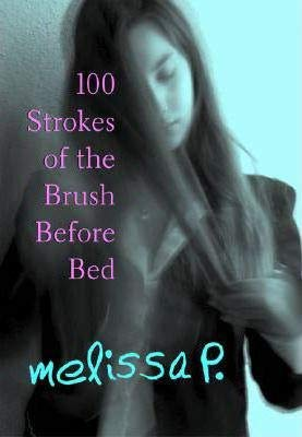 100 Strokes of the Brush Before Bed(Paperback) - 2004 Edition
