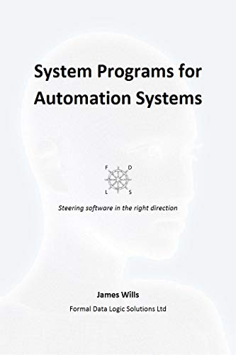 System Programs for Automation Systems: A Stairway to Users - Step 11 (Computer Automation) (English Edition) -