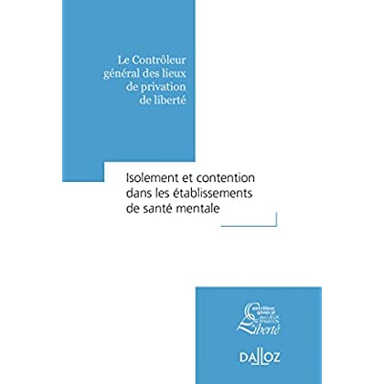 Isolement et contention dans les établissements de santé mentale - 1re édition