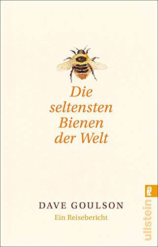 Die seltensten Bienen der Welt: Ein Reisebericht