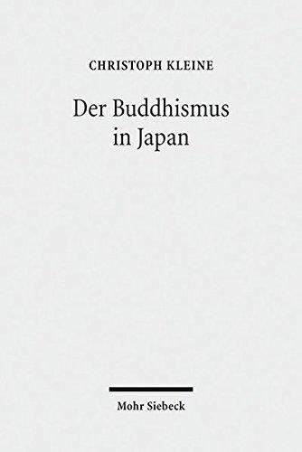 Der Buddhismus in Japan: Geschichte, Lehre, Praxis