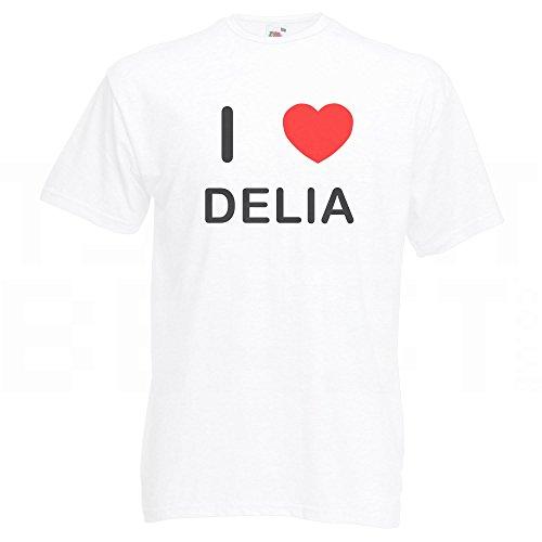 I Love Delia - T-Shirt Weiß