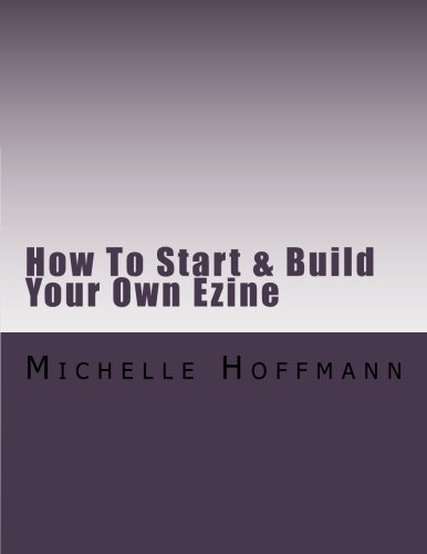 how-to-start-build-your-own-ezine-volume-4
