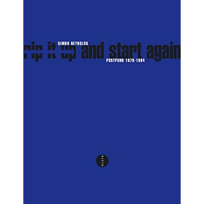 Rip It Up and Start Again : Post-Punk 1978-1984