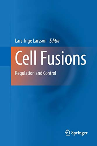 Cell Fusions: Regulation and Control Cell Fusion