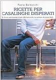 Scarica Libro Ricette per casalinghi disperati (PDF,EPUB,MOBI) Online Italiano Gratis