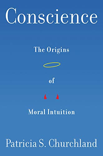 Conscience – The Origins of Moral Intuition