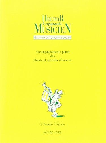 Hector, l'apprenti musicien Volume 2 - accompagnements de piano