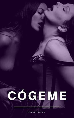 Cógeme: erótica lésbica eBook: Tierra Salvaje: Amazon.es: Tienda ...