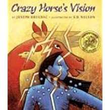 Crazy Horse's Vision by National Geographic Learning National Geographic Learning (2006-08-30)