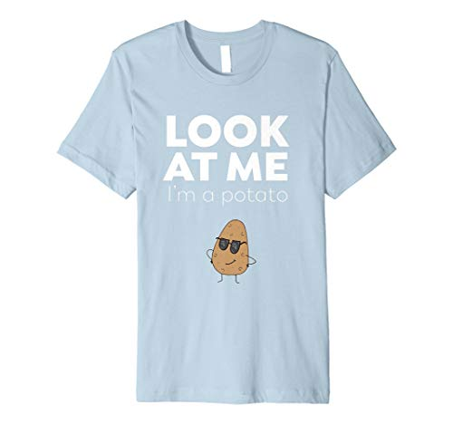 (Look At Me I'm A Potato - Funny Food T-Shirt)