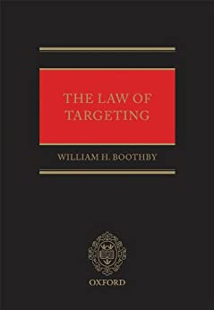 The Law of Targeting par [Boothby, William H.]