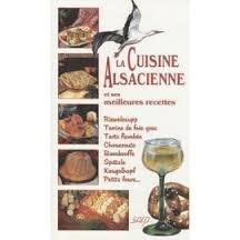 La cuisine alsacienne meilleures recettes (f)