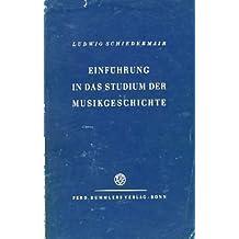 Einführung in das Studium der Musikgeschichte.