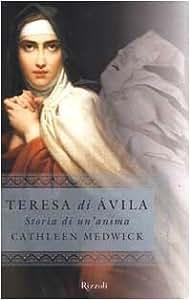 Teresa Di Avila. Storia Di Un'anima [Import anglais]