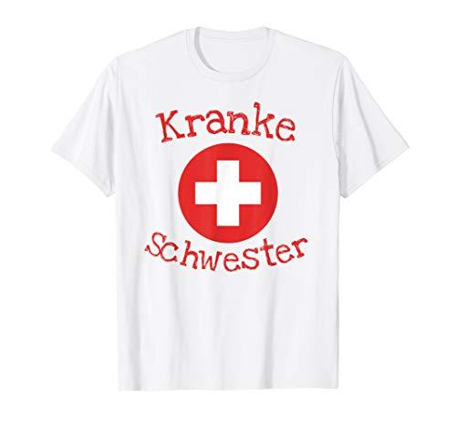 Lustiges Krankenschwester Kostüm T-Shirt | Kranke - Lustige Krankenschwester Kostüm
