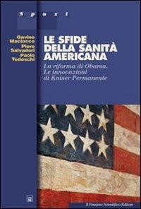 le-sfide-della-sanita-americana-la-riforma-di-obama-le-innovazioni-di-kaiser-permanente-spazi