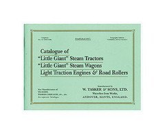 Catalogue of Little Giant Steam Tractors, Little Giant Steam Wagons, Light Traction Engines and Road Rollers by Tasker & Sons (1994-11-01) par Tasker & Sons