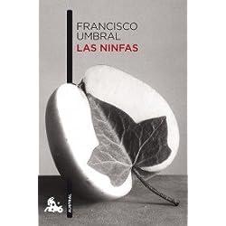 Las ninfas (Contemporánea) de Francisco Umbral (1 ene 1901) Tapa blanda -- Premio Nadal 1975