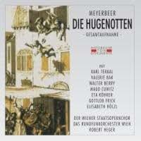 Die Hugenotten (les Huguenots)