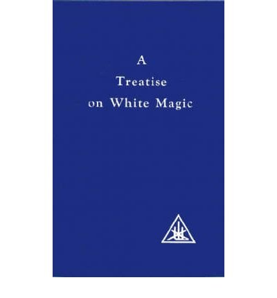 [(A Treatise on White Magic)] [Author: Alice A. Bailey] published on (June, 1987)