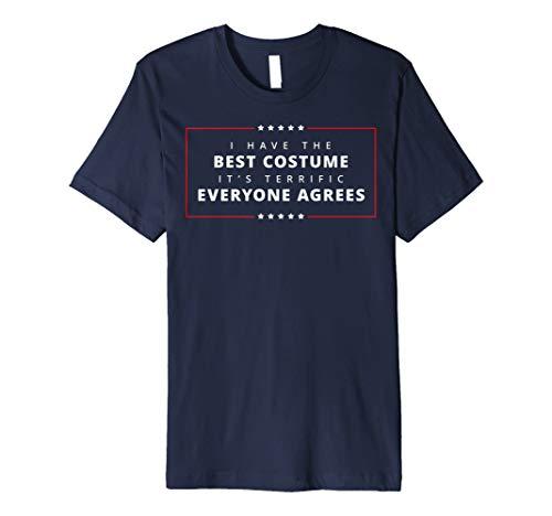 Trump Ich habe das beste Kostüm Es ist Terrific Shirt