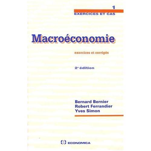Macroéconomie (exercices et corrigés)