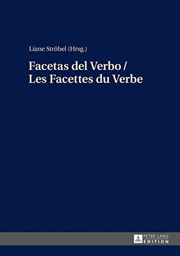 Facetas del Verbo / Les Facettes du Verbe