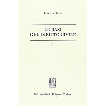 Le Basi Del Diritto Civile: 1