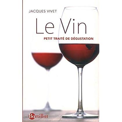 Le Vin, petit traité de dégustation