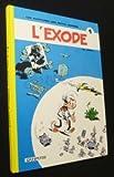 Les Petits Hommes,  tome 1, L'exode