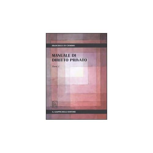 Manuale Di Diritto Privato. Parte I