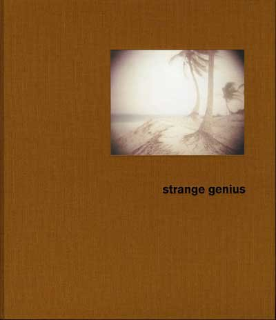21st Editions Journal of Contemporary Photography Volume 5 (Five/V): Strange Genius