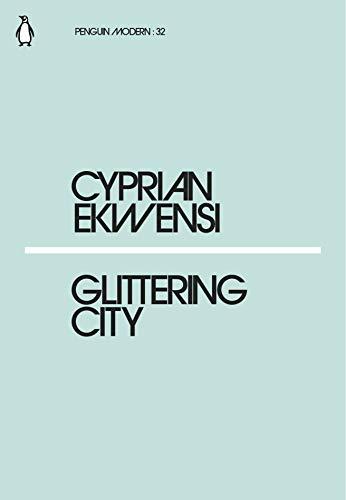 Glittering City (Penguin Modern) por Cyprian Ekwensi