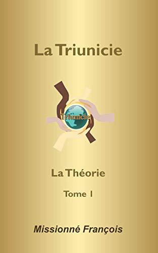 Couverture du livre La Triunicie (modèle social): La théorie