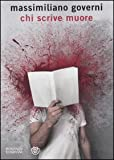 libro Chi scrive muore (Narratori italiani) di Governi, Massimiliano (2011) Tapa blanda
