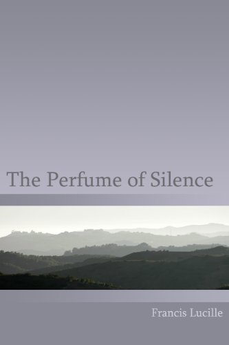 The Perfume of Silence (English Edition)