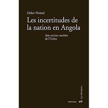 Les incertitudes de la nation en Angola (Les Afriques)