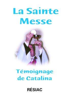 La sainte messe par Catalina