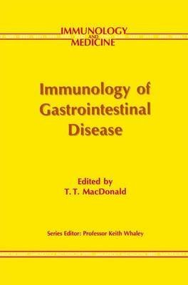 [(Immunology of Gastrointestinal Disease)] [Edited by Thomas MacDonald] published on (October, 2012)