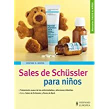 Sales de Schussler para ninos/ Schussler salts for children (Salud & Ninos) (Spanish Edition) by Gunther H. Heepen (2009-05-08)