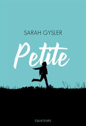 Petite par Sarah Gysler