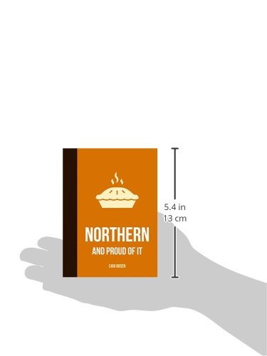 Northern and Proud of It