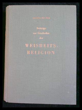 Beiträge zur Geschichte der Weisheitsreligion